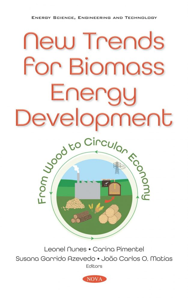 New Trends For Biomass Energy Development From Wood To Circular Economy Nova Science Publishers