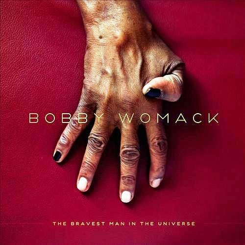 bobby-womack-the-bravest-man-in-the-universe1