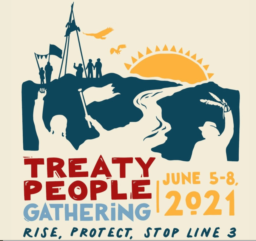 Treaty People Gathering invitation to join actions to #StopLine3 in Minnesota. https://www.stopline3.org/events/treatypeoplegathering-june