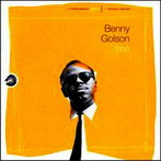 Benny Golson, 'Free - Take a number from 1 to 10' (Chess, 1960-62)
