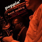 Hank Mobley, 'Poppin' (Blue Note, 1957)