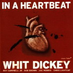 Whit Dickey, 'In a heartbeat' (Clean Feed, 2005)