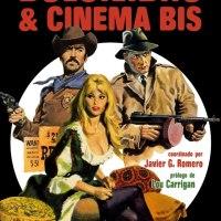 El cinematógrafo popular: Bolsilibro &Cinema Bis