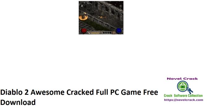Diablo 2 Awesome Cracked Full PC Game Free Download