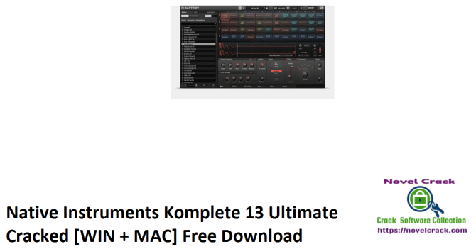 Native Instruments Komplete 13 Ultimate Cracked [WIN + MAC] Free Download