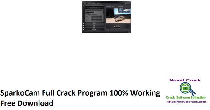 SparkoCam Full Crack Program 100% Working Free Download