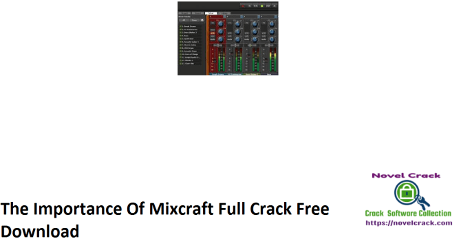 The Importance Of Mixcraft Full Crack Free Download