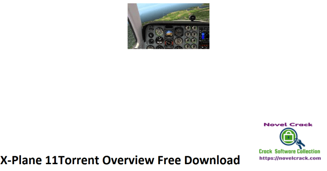 X-Plane 11Torrent Overview Free Download