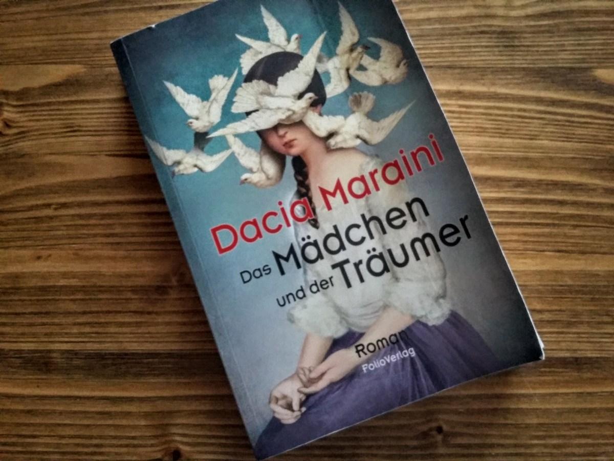 Dacia Maraini - Das Mädchen und der Träumer