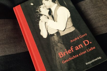 Andre Gorz - Brief an D.