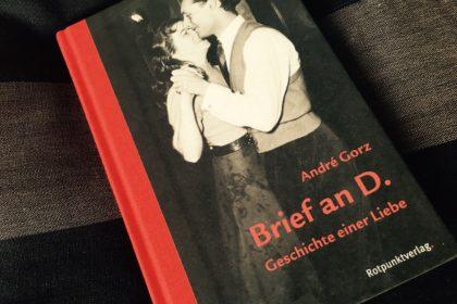 Andre Gorz - Brief an D.