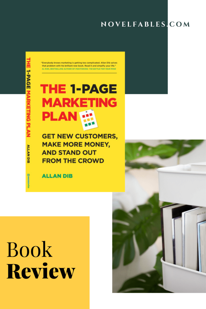 The 1-Page Marketing Plan by Allan Dib – Book Review
