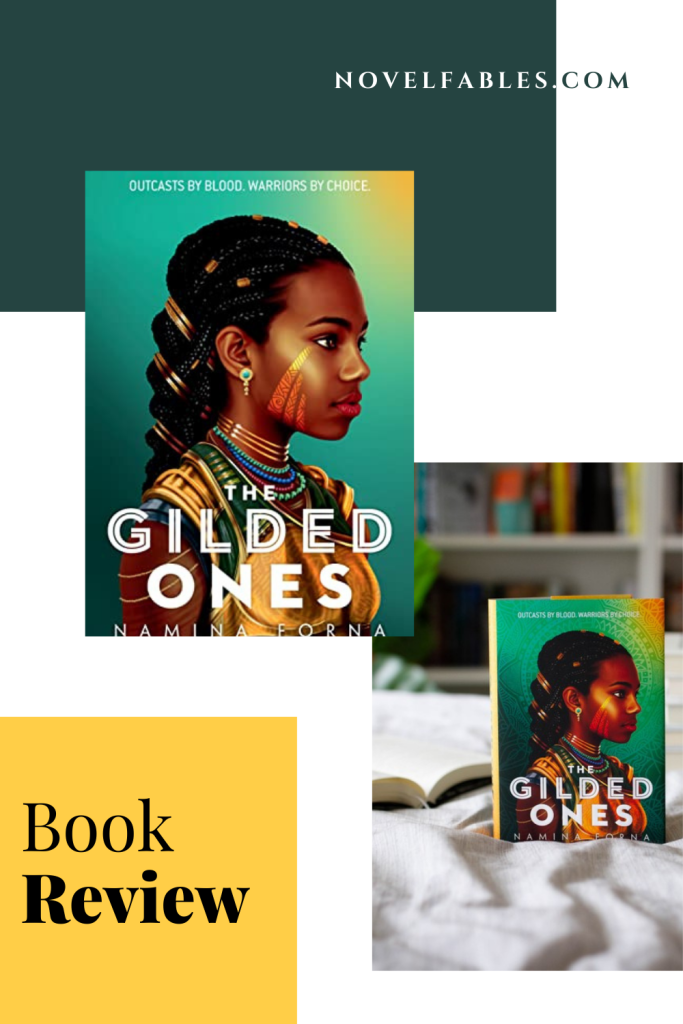 The Gilded Ones (Deathless, #1) – Namina Forna – Book Review
