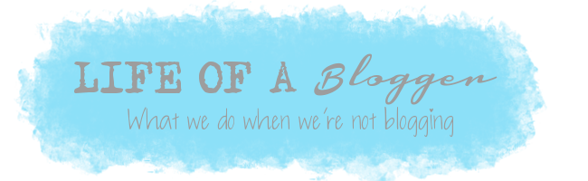 Life Of A Blogger banner