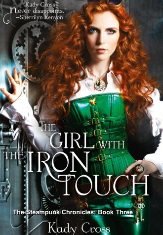 Review – The Girl with the Iron Touch by Kady Cross