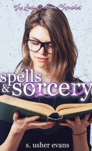 Review – Spells and Sorcery by S. Usher Evans