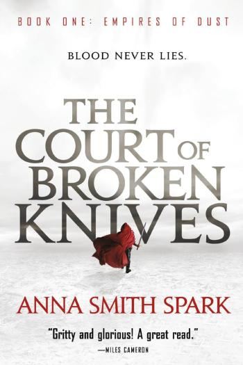 Review – The Court of Broken Knives by Anna Smith Spark