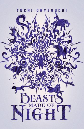 Mini Review – Beasts Made of Night by Tochi Onyebuchi
