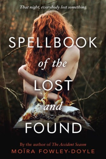 Spellbook of the Lost and Found by Moïra Fowley-Doyle (A WICKED Review)