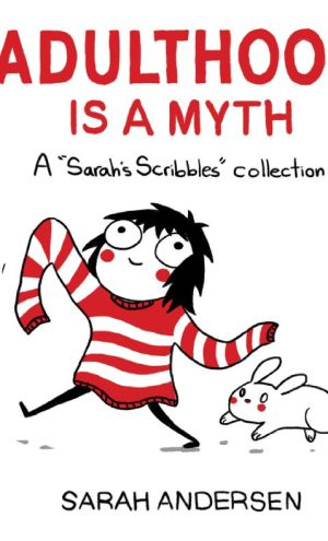 Mini Review – Adulthood Is a Myth by Sarah Andersen
