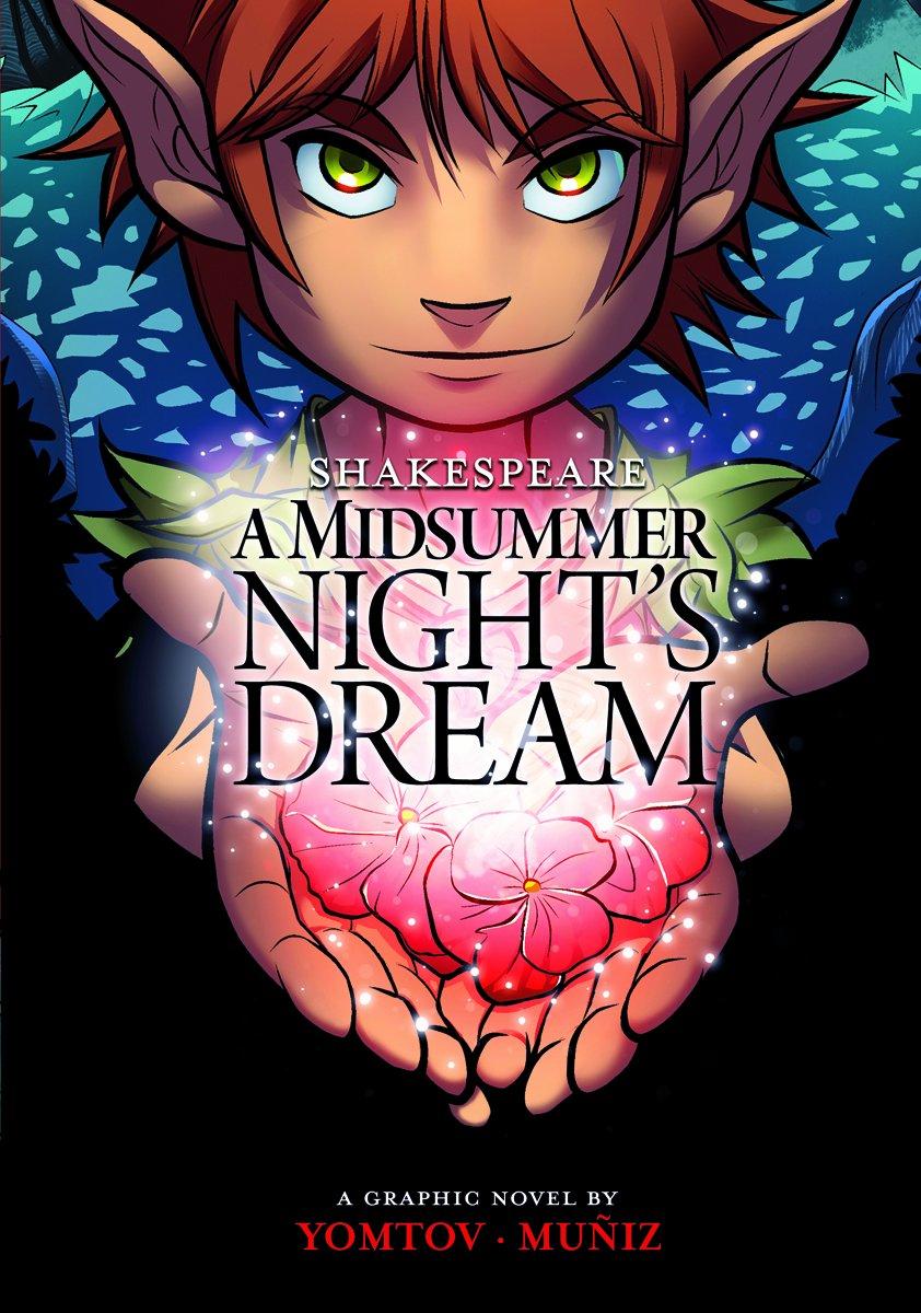All Plot and No Humor | Shakespeare's A Midsummer Night's Dream by Nel Yomtov & Berenice Muniz