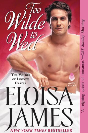 Missing that Romance Novel Spark | Too Wilde to Wed by Eloisa James