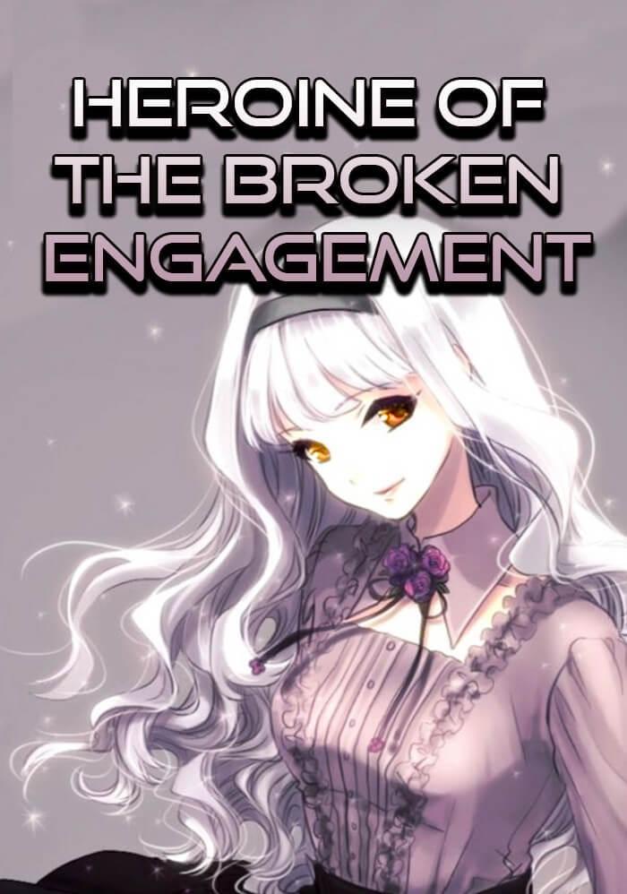 Heroine of the Broken Engagement