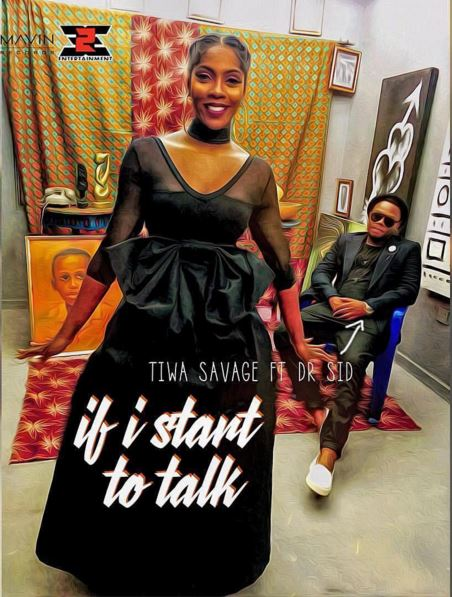 MUSIC Savage ft  Dr Sid – If I Start To Talk