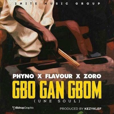 MUSIC: Flavour – Gbo Gan Gbom ft  Phyno & Zoro - Novice2STAR