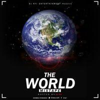 MIXTAPE: DJ Ayi - The World (R&B,Reggae, Hip-Hop, Oldies, Reggaeton & 9ja Hits)