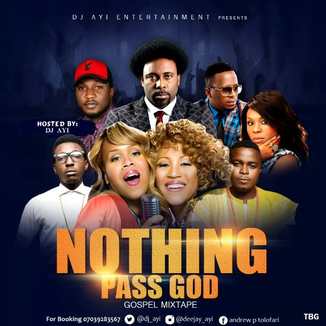 Download gospel mixtape dj ayi nothing pass god - Welcome to the ghetto instrumental ...
