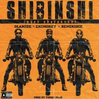 Olamide X DJ Enimoney X Reminisce – Shibinshi [MP3]