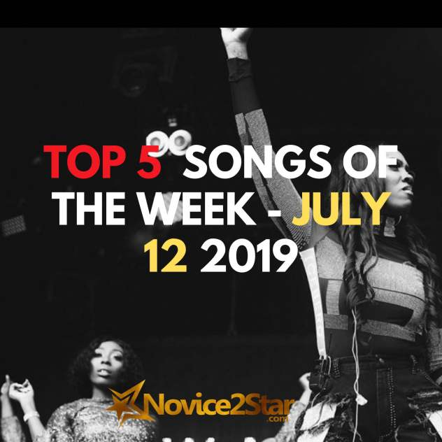 Top 5 Nigerian Songs Of The Week - July 12 2019 Chart