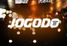 """DJ Jimmy Jatt – """"Jogodo"""" feat. Peruzzi"""