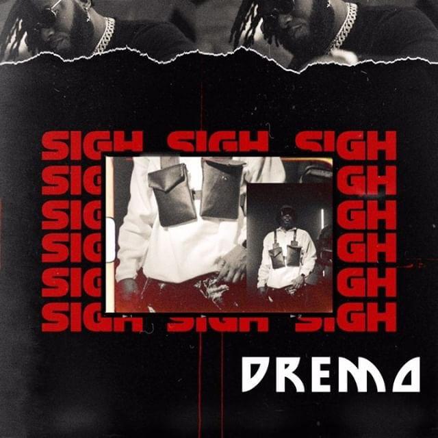 Dremo – Sigh [MP3]