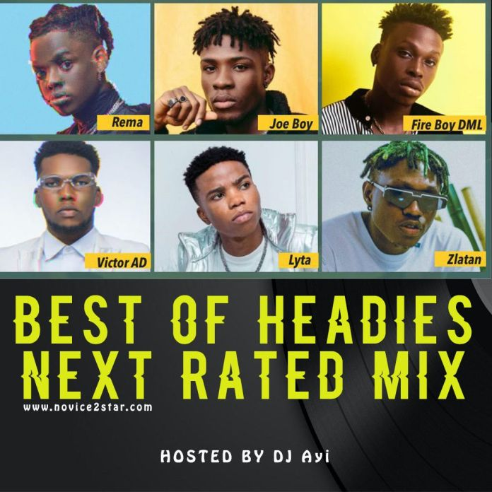 "MIXTAPE: DJ Ayi - ""Best Of Headies Next Rated"" Mix"