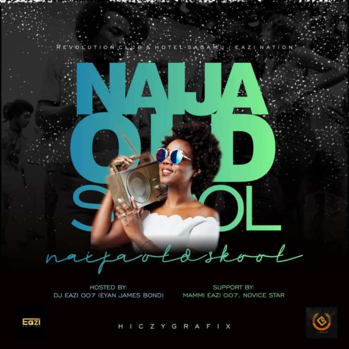 DJ Eazi 007 - Naija Old School Mix
