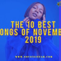 The 10 Best Nigerian Songs Of November 2019