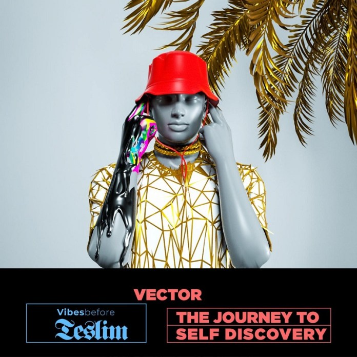 Vector Drops Vibes Before Teslim Album