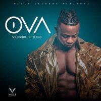 Selebobo ft. Tekno – 'Ova' [Audio]