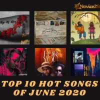 Top 10 Hot Nigerian Songs Of June 2020
