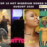 Top 10 Hot Nigerian Songs Of August 2020