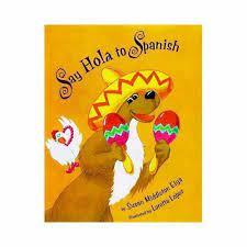 Say Hola to Spanish, Otra Vez (Again!) by Susan Middleton Elya (2013, Trade  Paperback) for sale online   eBay