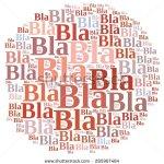 stock-photo-illustration-with-word-cloud-about-bla-bla-bla-285907484