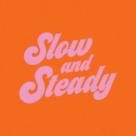 Slow and steady Happy words, Pretty words, Cool words