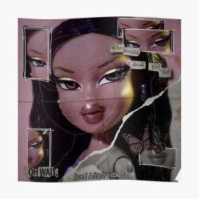 baddie aesthetic redbubble anime posters ih1 wallpapers bratz poster collage