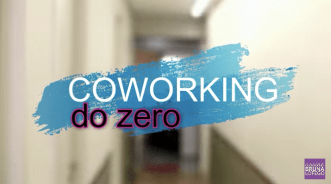 Coworking de Sucesso Bruna Lofego