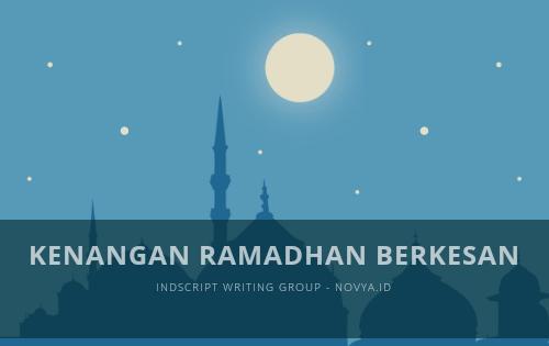 Kenangan Ramadhan Berkesan