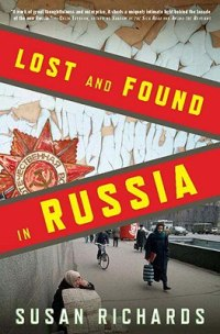 Russia, Lost and Found