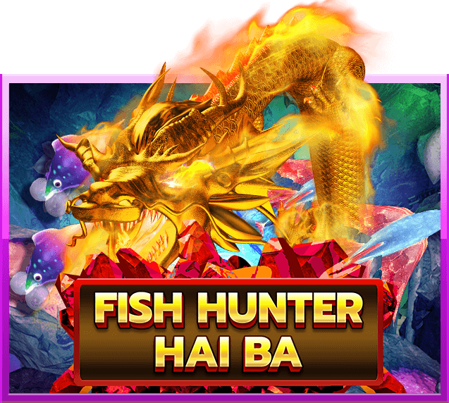 เกมยิงปลา Fish Hunter Hai Ba JOKER gaming